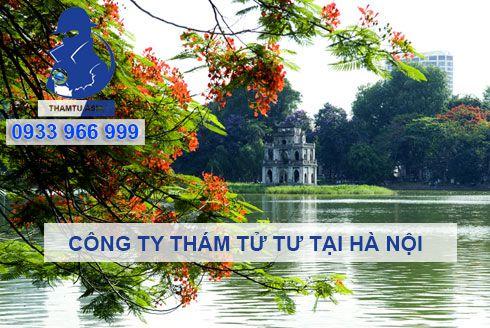 Công ty dịch vụ thám tử, thuê thám tử theo dõi giám sát, điều tra ngoại tình tại Hà Nội.