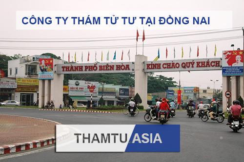 Công ty thám tử, dịch vụ thám tử tư, thám tử tư điều tra theo dõi giám sát tại Đồng Nai