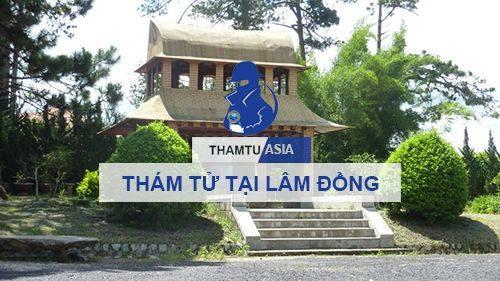 Văn phòng thám tử uy tín, chuyên nghiệp tại Lâm Đồng